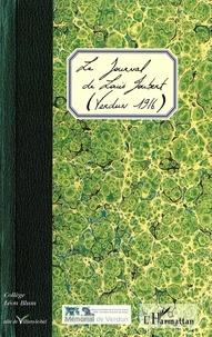 Alain Degenne et Renaud Farella - Le Journal de Louis Joubert - (Verdun 1916).