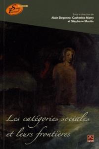 Alain Degenne et Catherine Marry - Les catégories sociales et leurs frontières.