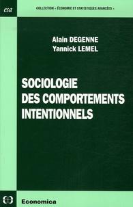 Alain Degenne et Yannick Lemel - Sociologie des comportements intentionnels.