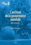 Alain Dejammet - L'archipel de la gouvernance mondiale - ONU, G7, G8, G20....
