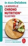Alain Delabos - La nouvelle Chrono nutrition illustrée.