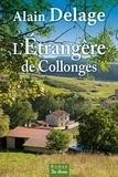 Alain Delage - L'Etrangère de Collonges.