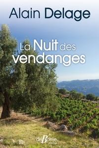 Alain Delage - La nuit des vendanges.