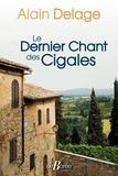 Alain Delage - Le dernier chant des cigales.