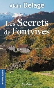 Alain Delage - Les secrets de Fontvives.
