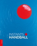 Alain Delatour et Thierry Beinstingel - Instants handball.