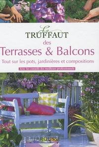 Alain Delavie et Catherine Delvaux - Le Truffaut des Terrasses et balcons.