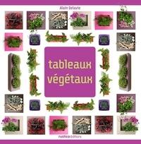 Alain Delavie - Tableaux végétaux.