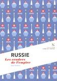 Alain Deletroz - Russie - Les cendres de l'empire.