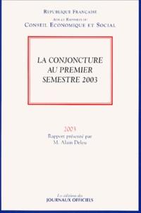 Alain Deleu - La conjoncture au premier semestre 2003.