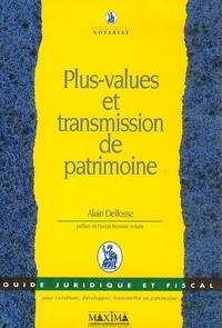 Alain Delfosse - Plus-values et transmission de patrimoine.