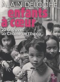Alain Deloche - Enfants à coeur - 20 ans avec la Chaîne de l'Espoir.