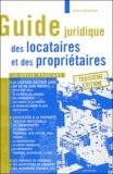 Alain Delorme - Guide juridique des locataires et des propriétaires.
