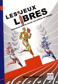 Alain Delort - Les jeux libres - Bienvenue dans le monde merveilleux du dopage.