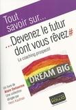 Alain Delourme - Devenez le futur dont vous rêvez - Le coaching prospectif.