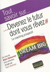 Deedr.fr Devenez le futur dont vous rêvez - Le coaching prospectif Image