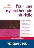 Alain Delourme - Psychologie dynamique  : Pour une psychothérapie plurielle.