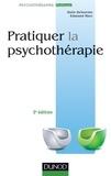 Alain Delourme et Edmond Marc - Pratiquer la psychothérapie.