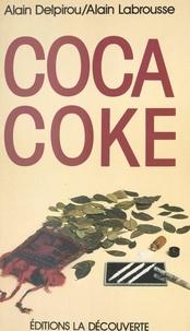 Alain Delpirou et Alain Labrousse - Coca coke.