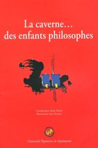 Alain Delsol - La caverne... des enfants philosophes.