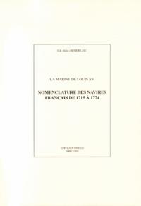 Alain Demerliac - Marine de Louis XV - Nomenclature des navires français de 1715 à 1774.