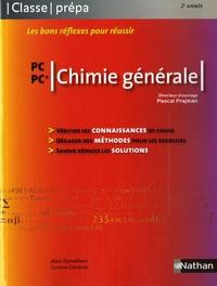 Alain Demolliens et C Gauthier - Chimie générale PC-PC*.