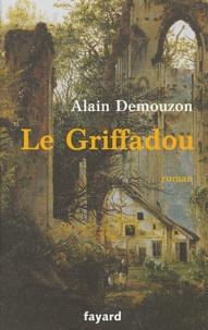 Alain Demouzon - Le Griffadou.