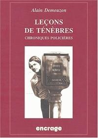 Alain Demouzon - Leçons de ténèbres - Chroniques de littérature policière (1980-2000).