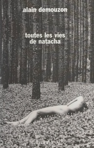 Alain Demouzon - Toutes les vies de Natacha.