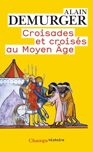 Croisades et croisés au Moyen Age