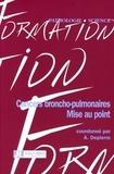 Alain Depierre - Cancers broncho-pulmonaires - Mise au point.