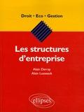 Alain Derray et Alain Lusseault - Les structures d'entreprise.