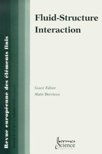 Revue européenne des éléments finis Volume 9 N° 6-7 Octobre 2000 : Fluid-Structure Interaction - Alain Dervieux | Showmesound.org