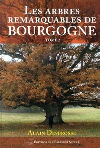 Les arbres remarquables de Bourgogne - Tome 2.pdf