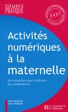 Alain Descaves et Sylvie Vignaud - Activités numériques à la maternelle.