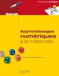 Alain Descaves et Sylvie Vignaud - Apprentissages numériques à la maternelle.