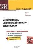 Alain Descaves - Mathématiques, Sciences expérimentales et technologie - Le nouveau CRPE.