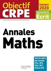 Alain Descaves - Objectif CRPE Annales Maths 2020.