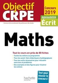 Alain Descaves - Objectif CRPE En Fiches Maths 2019.
