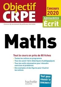 Alain Descaves - Objectif CRPE en fiches Maths 2020.