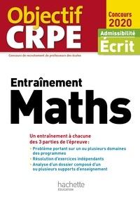 Alain Descaves - Objectif CRPE Entrainement en maths 2021.