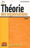 Alain Desreumaux - Théorie des organisations.