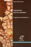 Alain Desrosières - L'argument statistique - Tome 2, Gouverner par les nombres.