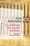 Alain Desrosières - La politique des grands nombres - Histoire de la raison statistique.