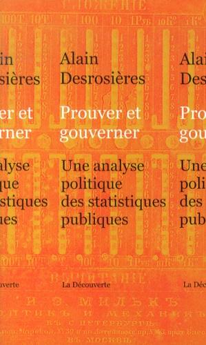 Prouver et gouverner. Une analyse politique des statistiques publiques