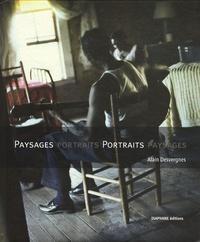 Alain Desvergnes - Paysages portraits, portraits paysages.