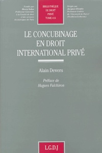 Le concubinage en droit international privé - Alain Devers |