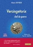 Alain Deyber - Vercingétorix - Chef de guerre.