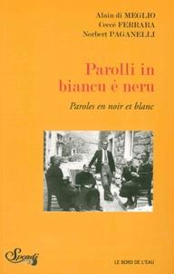 Alain Di Meglio et Ceccè Ferrara - Paroles en noir et blanc.