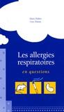 Alain Didier et Guy Dutau - Les allergies respiratoires en questions.